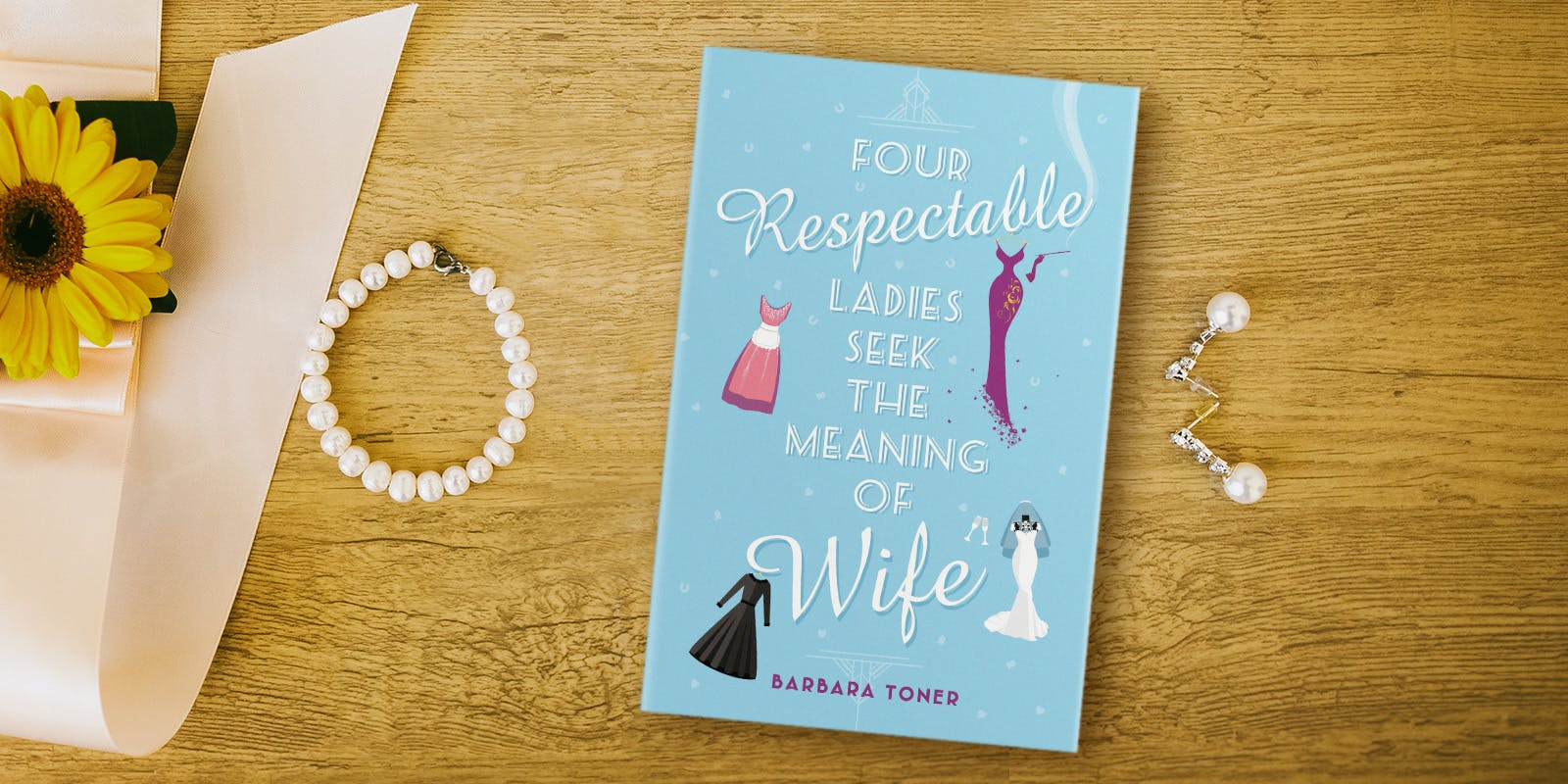 Four Respectable Ladies Seek Part-Time Husband book club notes