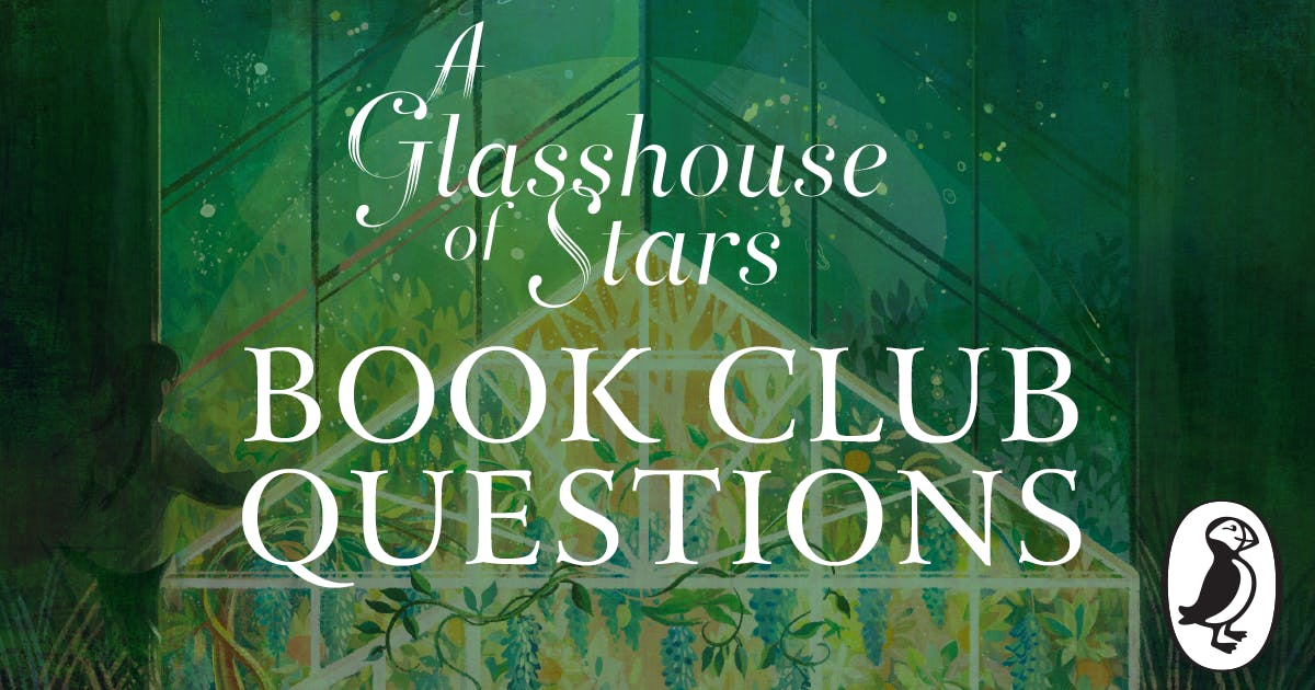 A Glasshouse of Stars book club notes