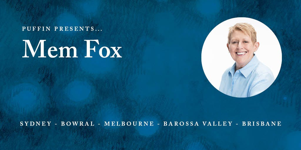 Meet Mem Fox: learnings from a lifetime of stories