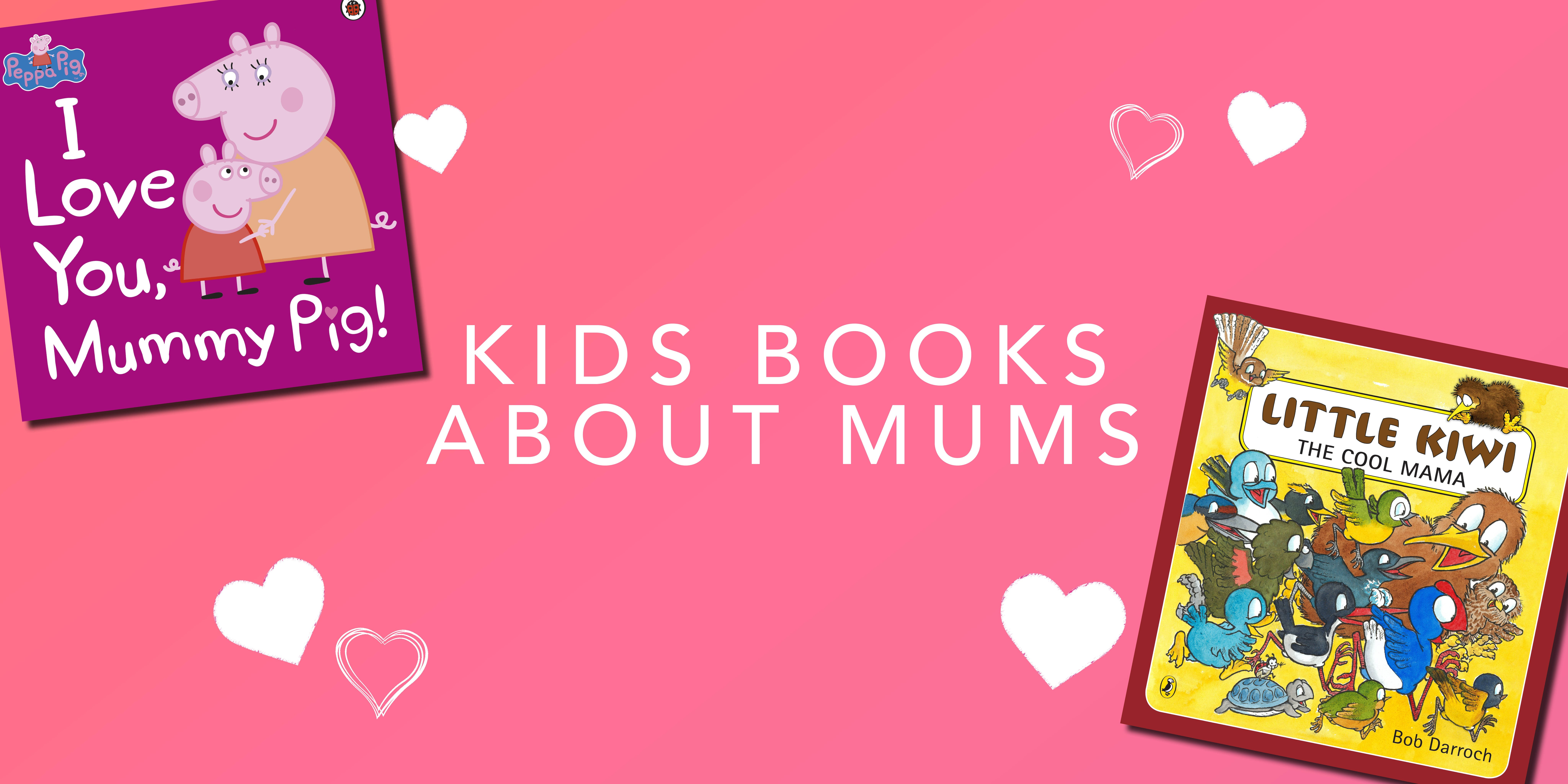 Kids books about mums for Mother's Day