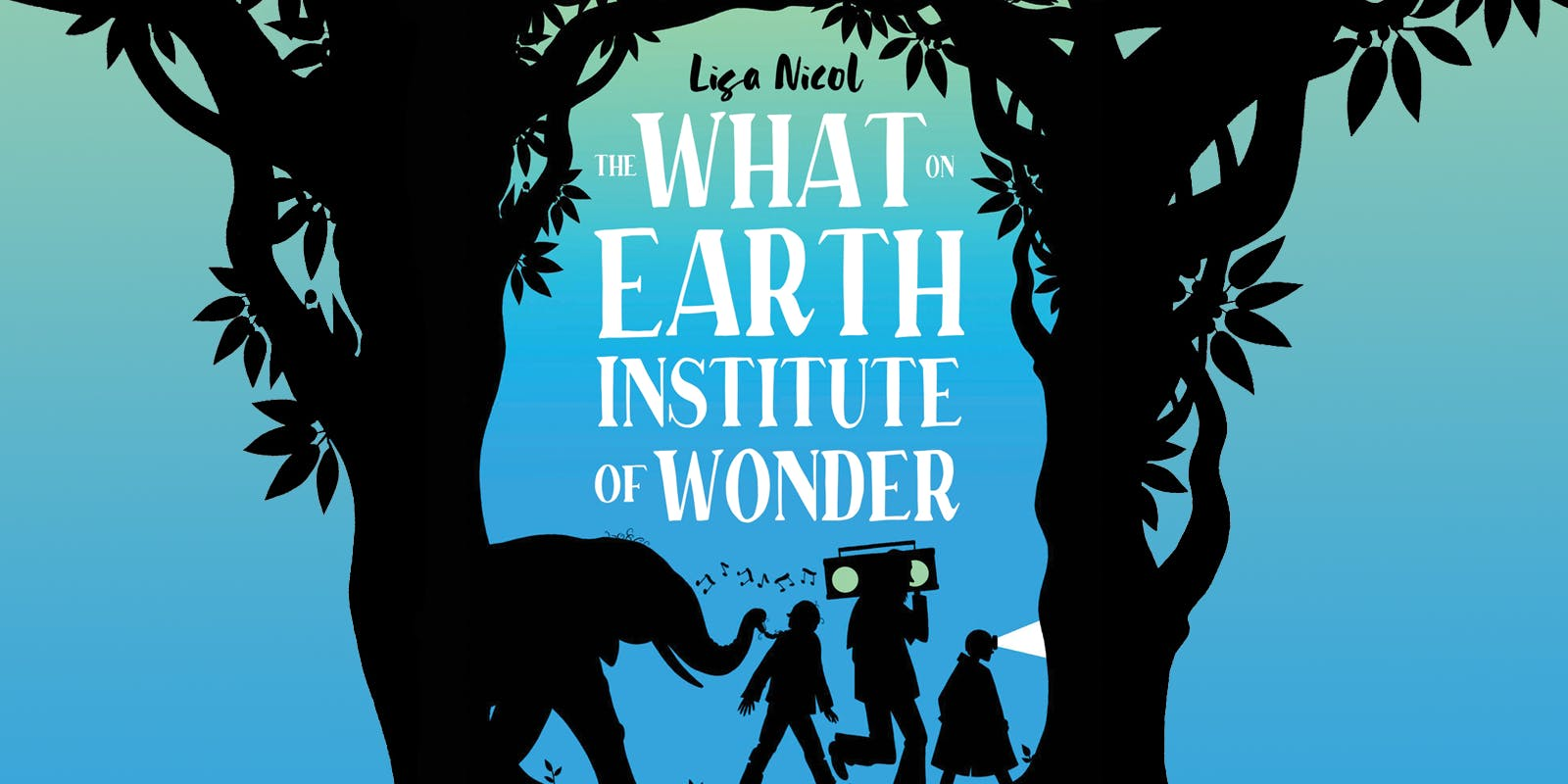 The song behind The What On Earth Institute of Wonder, by Lisa Nicol