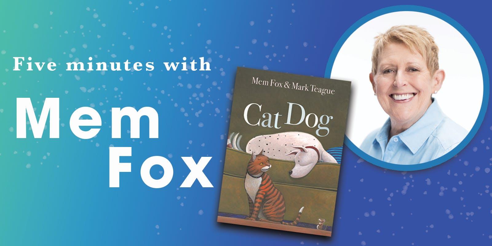 Five Minutes with Mem Fox